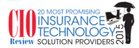 Top 20 Insurance Technology Solution Companies - 2015