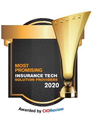 Top 20 Insurance Tech Solution Companies - 2020
