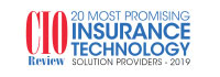 Top 20 Insurance Technology Solution Companies - 2019
